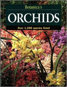 Botanica's Orchids: Over 1200 Species (Botanica's Gardening Series)