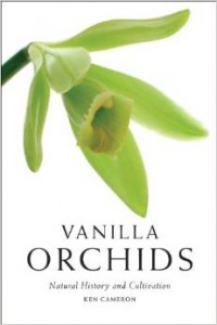 Vanilla Orchids: Natural History and Cultivation